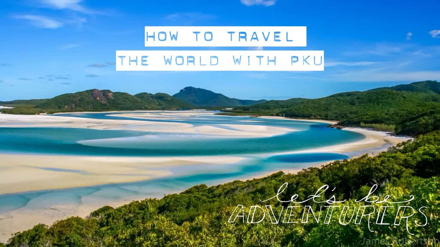 How to Travel the World with PKU