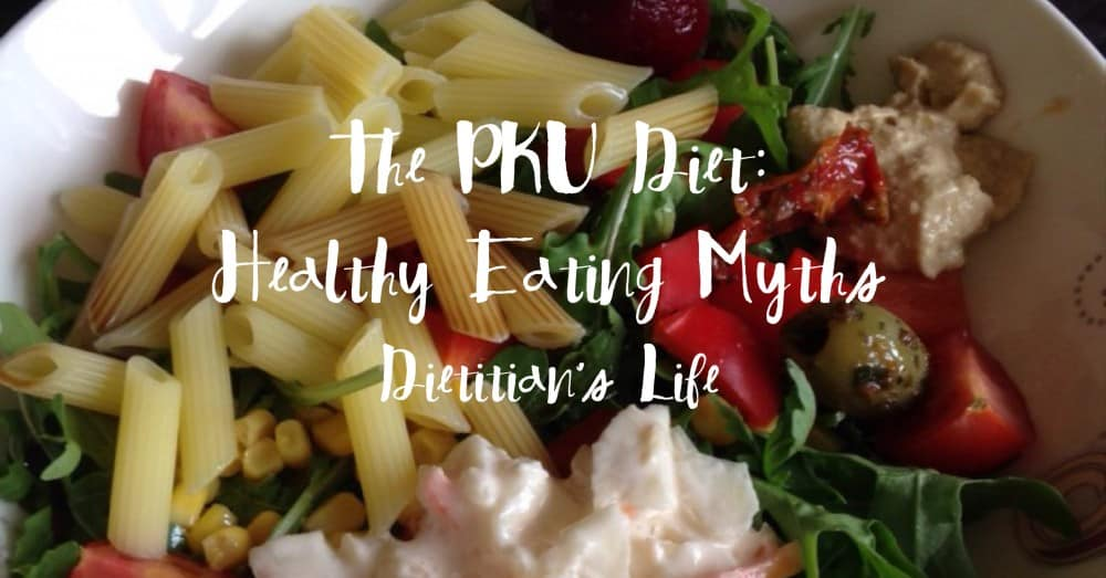 The PKU Diet: Healthy Eating Myths