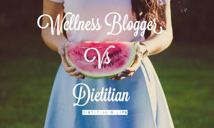 Wellness Blogger vs Dietitian