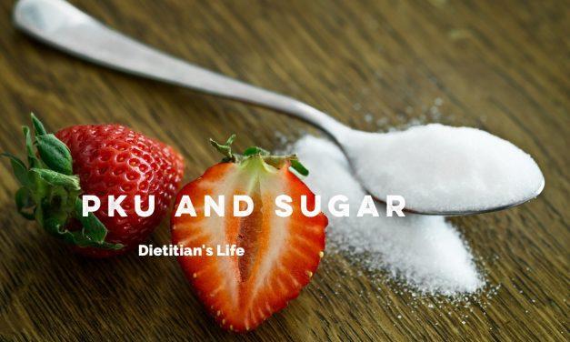 PKU and Sugar