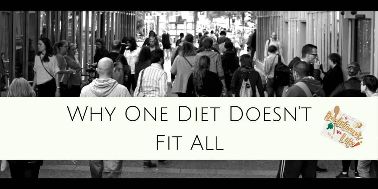 Why One Diet Doesn't Fit All
