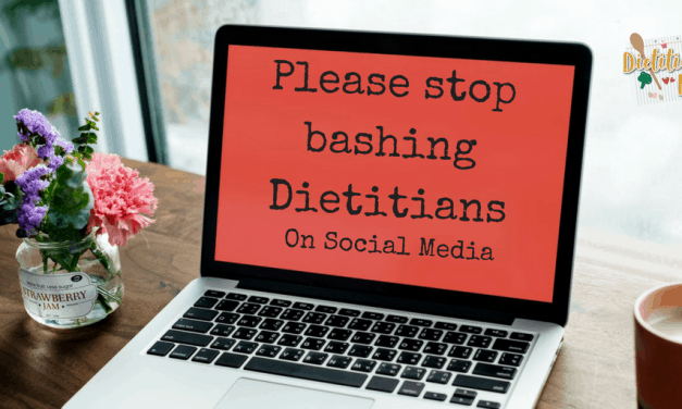Stop Bashing Dietitians!