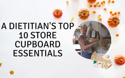 A Dietitian's Top 10 Store Cupboard Essentials