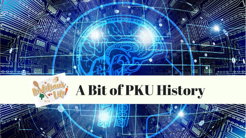 A BIT OF PKU HISTORY